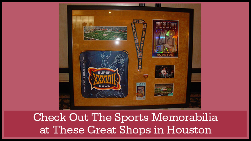 Check Out The Sports Memorabilia at These Great Shops in Houston