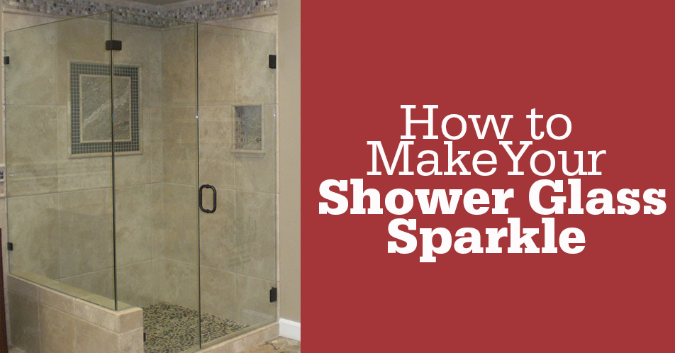How to Make Your Shower Glass Sparkle
