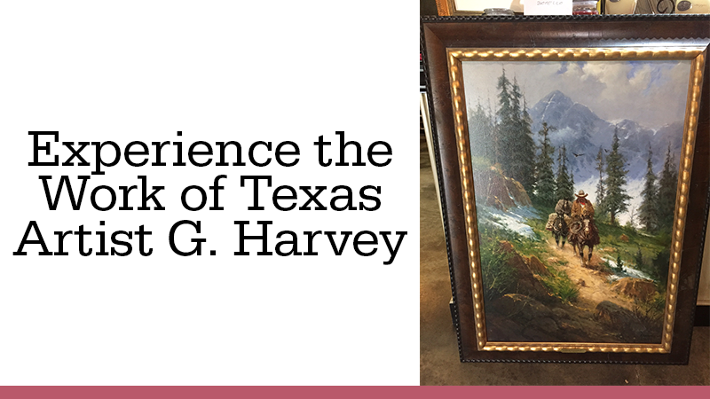 Experience the Work of Texas Artist G. Harvey