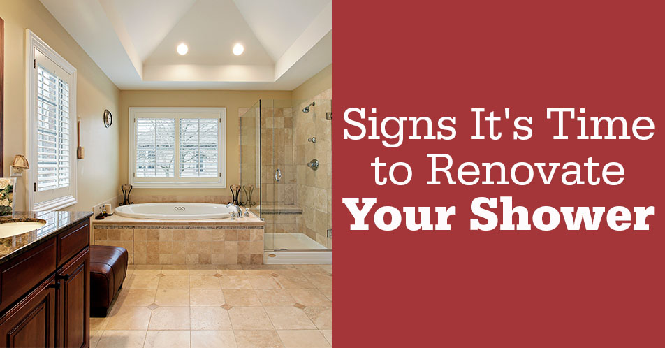 Signs It's Time to Renovate Your Shower