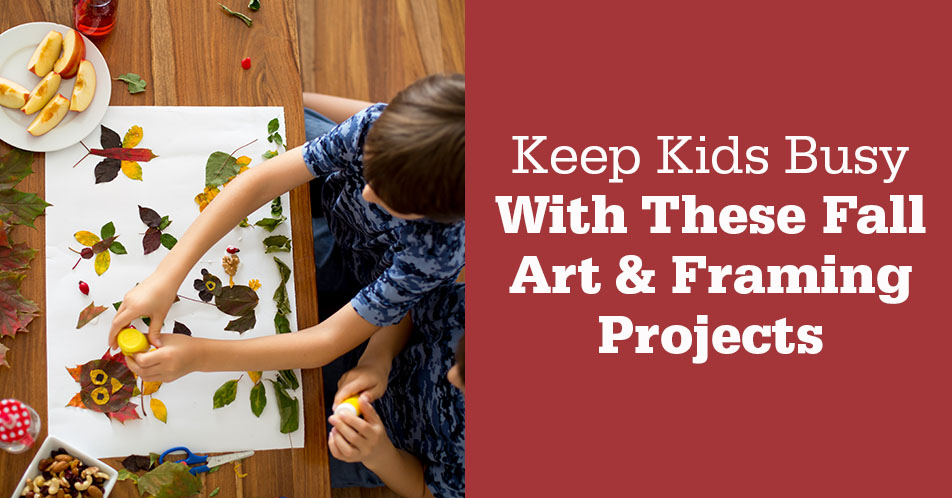 Keep Kids Busy With These Fall Art & Framing Projects