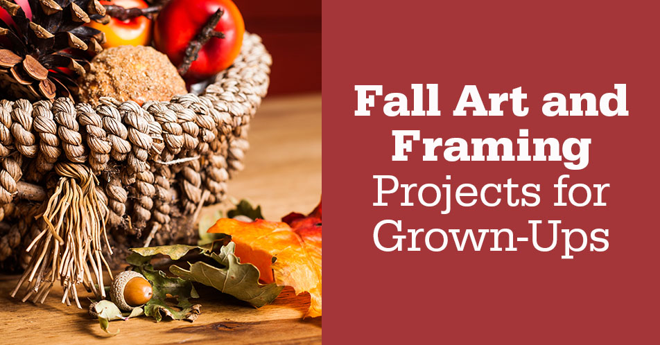 Fall Art and Framing Projects for Grown-Ups